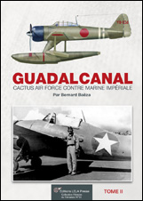 Guadalcanal  Guerre Aerienne Tome 2