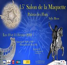 XVe Salon de la Maquette 10 et 11 février 2018