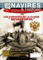 Navires et Histoire N° 102 Juin Juillet 2017