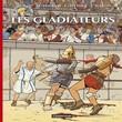 Voyages Alix Les Gladiateurs