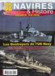 Navires et Histoire HS 32 Mars 2018 Les destroyers de l 'US Navy tome 2